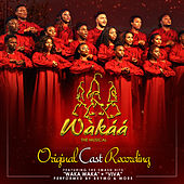 Wakaa (The Musical) by Various Artists