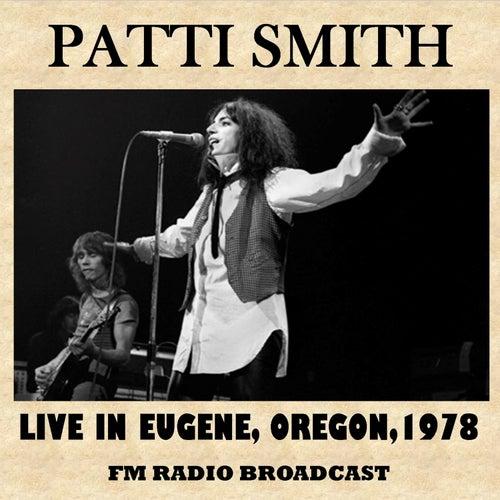 Live in Eugene, Oregon, 1978 von Patti Smith