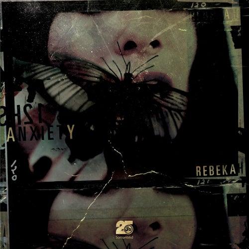 Anxiety by Rebekah