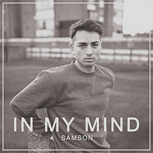 In My Mind by Samson