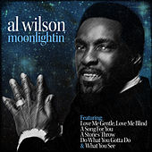 Moonlightin' by Al Wilson