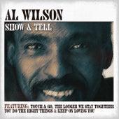 Show & Tell by Al Wilson
