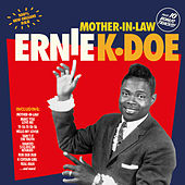 Mother-in-Law (Bonus Track Version) by Ernie K-Doe