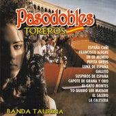 Pasodobles Toreros by Banda Taurina