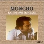 Moncho - Éxitos Inolvidables, Vol. 1 by Moncho