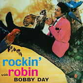Rockin' Robin (Bonus Track Version) by Bobby Day
