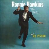Ronnie Hawkins & The Hawks + Mr. Dynamo (Bonus Track Version) by Ronnie Hawkins