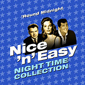 'Round Midnight - Nice & Easy (Night Time Collection) von Various Artists