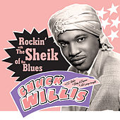Rockin' with the Sheik of the Blues by Chuck Willis