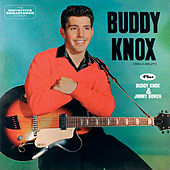 Buddy Knox (Debut Album) + Buddy Knox & Jimmy Bowen [Bonus Track Version] by Buddy Knox