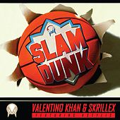 Slam Dunk (feat. Kstylis) by Skrillex