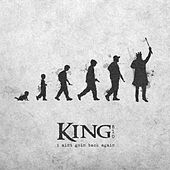 I Ain't Goin Back Again by King 810
