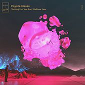 Waiting For You (feat. Madison Love) by Coyote Kisses
