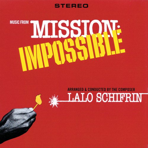 Music From Mission: Impossible by Lalo Schifrin