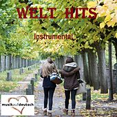 Welt Hits Instrumental (Musik auf Deutsch) by Various Artists