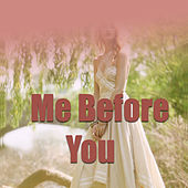 Me Before You von Various Artists