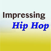 Impressing Hip Hop von Various Artists