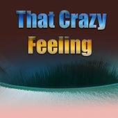 That Crazy Feeling von Various Artists