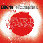 Following The Sun by Enigma