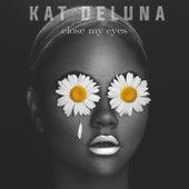 Close My Eyes by Kat DeLuna