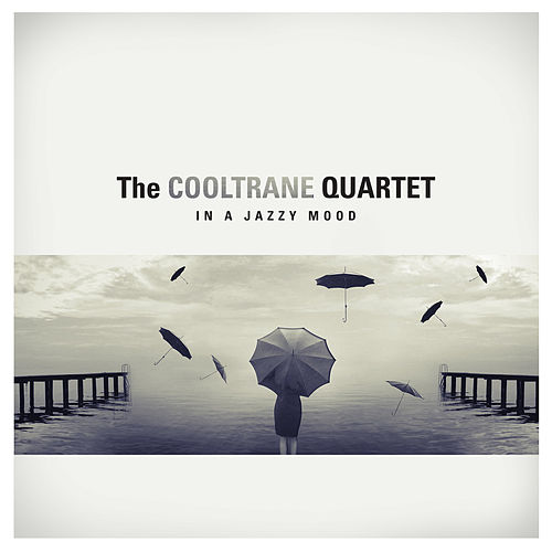In a Jazzy Mood by The Cooltrane Quartet