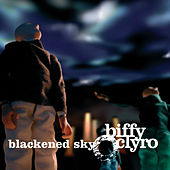 Blackened Sky by Biffy Clyro