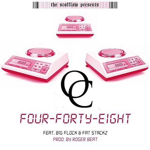 Four Forty Eight (feat. Big Flock & Fat Stackz) by O.C.