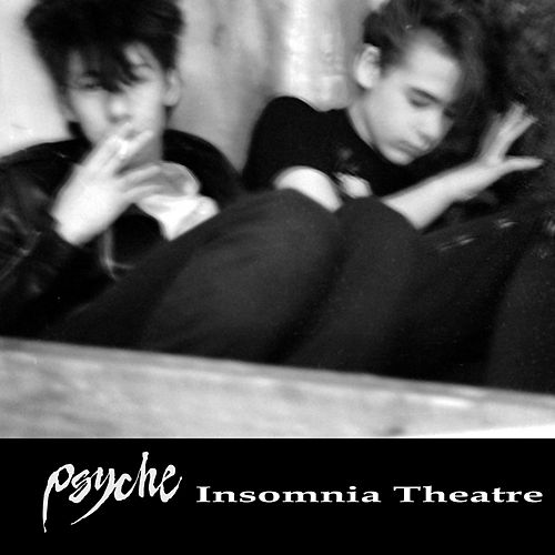 Insomnia Theatre by Psyche