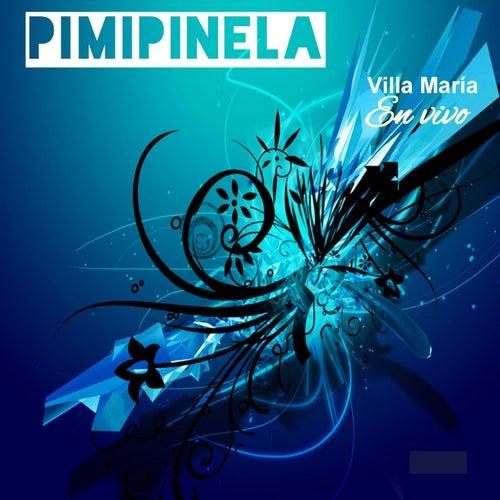 Villa Maria en Vivo by Pimpinela