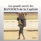 Les grands succès des Bantous de la Capitale, Vol. 3 by Les Bantous De La Capitale