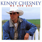 Me And You by Kenny Chesney