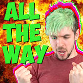 All the Way (I Believe In Steve) by Jacksepticeye