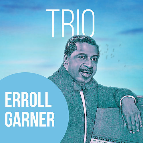Trio by Erroll Garner