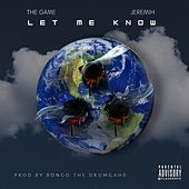 Let Me Know (feat. Jeremih) - Single by The Game