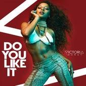 Do You Like It - Single by Victoria Monet