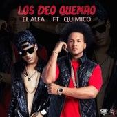 Los Deos Quemao by El Alfa