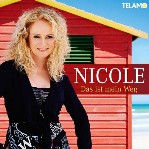 Das ist mein Weg by Nicole