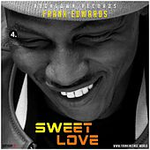 Sweet Love by Frank Edwards