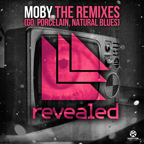 The Remixes (Go, Porcelain, Natural Blues) von Moby