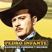 Rancheras, Corridos y Boleros by Pedro Infante
