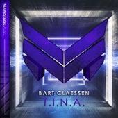 T.I.N.A. by Bart Claessen