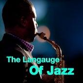 The Language Of Jazz von Various Artists
