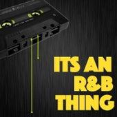 Its An R&B Thing von Various Artists