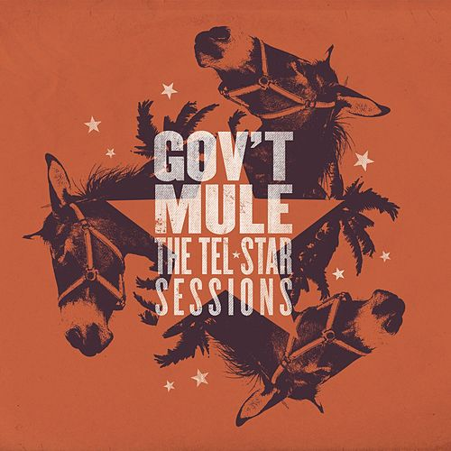 The Tel-Star Sessions von Gov't Mule