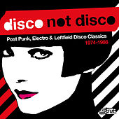 Disco Not Disco Digital Edition by Various Artists