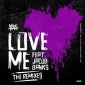 Love Me [Sammy Porter Remix] by Wide Awake