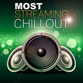Most Streaming Chill Out – Best Streaming Chill Out, Deep Sounds, Pure Music by Club Bossa Lounge Players
