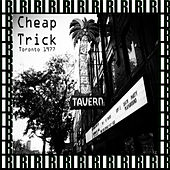 El Mocambo Toronto, Ontario, Canada, November 1st, 1977 (Remastered, Live On Broadcasting) von Cheap Trick