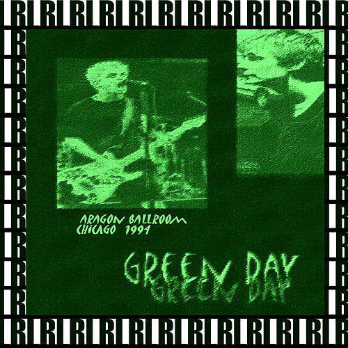 Aragon Ballroom, Chicago, November 10th, 1994 (Remastered, Live On Mtv Broadcasting) von Green Day
