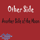 Another Side of the Moon by Other Side